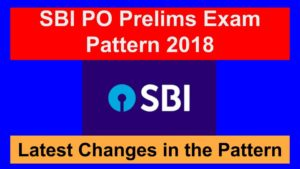 SBI PO Preliminary Exam Pattern 2018