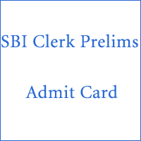 sbi clerk prelims admit card 2018