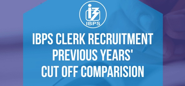 IBPS Clerk Previous Year Cut Off